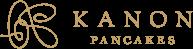 KANON PANCAKES(カノン パンケークス)